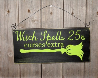 Witch Spells.. Solid wood Halloween sign.