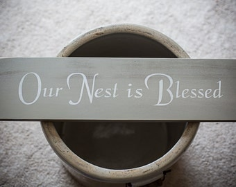 Our Nest is Blessed Wooden Sign
