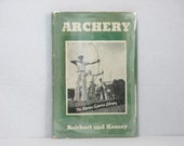 Archery by Natalie Reichart and Gilman Keasey 1940 Vintage Barnes Dollar Sports Library Book