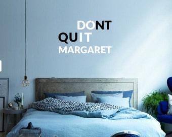 Dont Quit - Do it and your name motivational vinyl wall decal for your personal nursery, bed room minimalistic decoration (ID: 131026)