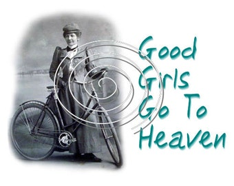 Birthday Card ... Good Girls Go To Heaven And Bad girls.... Humorous Birthday Card.... Email Service