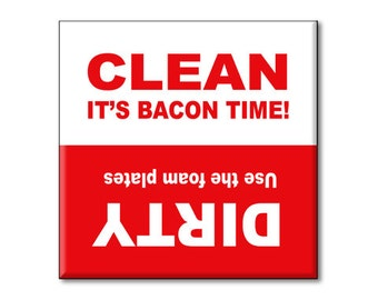 "Clean Dirty Dishwasher Magnet, It's Bacon Time! 2.5"" x 2.5"" inches, Red"