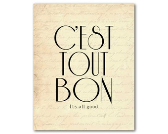 C'est tout bon - It's all good - Typography art print - 8 x 10 or larger print - French themed - French script - inspriational quote