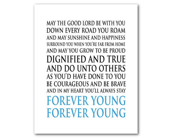 May the Lord Print Print Forever Young