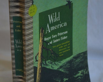 BOOK SALE! Vintage Paperback Book: Wild America (Peterson and Fisher) 1962