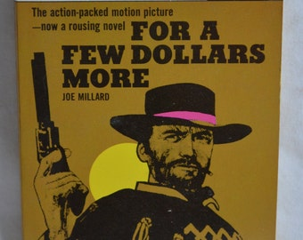 For a Few Dollars More by Joe Millard (Motion Picture) Vintage 1965 Paperback Book