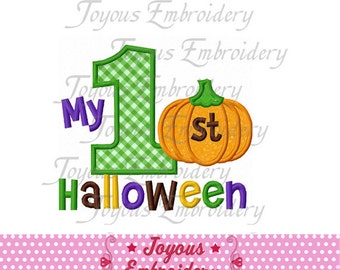 Instant Download My 1st Halloween  Applique Machine Embroidery Design NO:1473