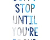 Blue Gray Boy Art Print-Don't Stop Until You're Proud-Boy Teen Modern Wall Art by paper+palette
