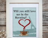 Will You Still Love Me In The Morning- Wal Art-Print