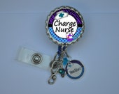 Personalized Charge Nurse Badge Reel-- You choose Charm, nurse id, id tag, retractable id, badge holder, badge clip, name badge holder