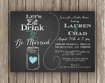 Eat Drink and Be Married Invitation (chalkboard, bridal shower, couples shower, printable)