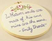Emily Bronte Quote Hand-embroidered hoop wall art vintage floral Wuthering Heights