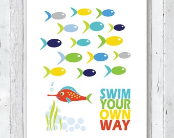 Kids Bedroom, Bathroom or Playroom Art Print - Swim Your Own Way Inspirational Typography Art Print Modern Home Decor  - 11 x 14 M