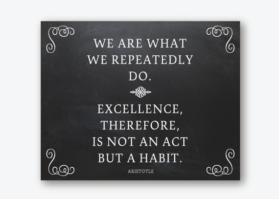 Aristotle Quotes On Perfection Quotesgram: Inspirational Prints Quote Aristotle Excellence Is A Habit Art