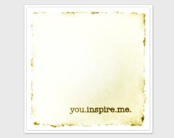 You Inspire Me Card, Thinking of You Card, Inspirational, Paper Handmade Greeting Card, Golden Tones, Blank Inside