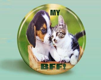 My BFF Puppy & Kitten BUTTON MAGNET 2.25 Inch Round