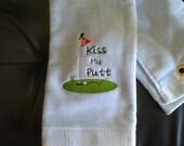 Kiss My Putt towel