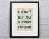 El Dolor Es Inevitable, El Sufrimiento Es Opcional - Quote Español Spanish Dictionary Page Book Art Print - DPES002