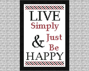 Motto Saying Cross Stitch Instant Download PDF Pattern Live Simply & Just Be Happy Counted Embroidery Modern Design Beginner X Stitch DIY