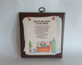 Vintage How To Get Along At The Office Plaque