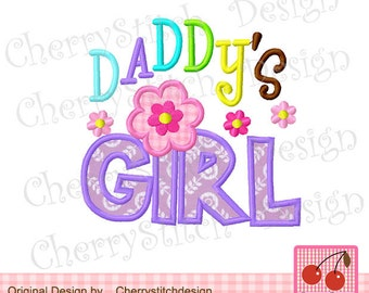 Daddy's Girl Digital Applique -4x4 5x7 6x10-Father's Day Machine Embroidery Applique Design