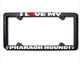I Love My Pharaoh Hound License Plate Frame USA (T)