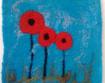 Original Art  Work - Hand felted Poppies, wet and needle felted - Made to Order