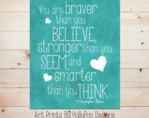 Winnie the Pooh Quote You are Braver than you Believe Inspirational Quotes for Children Turquoise Nursery Wall Decor Home Decor Art 0761