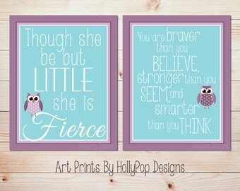 Purple Teal Nursery Baby Girl Nursery Wall Decor Though She be But Little You are Braver Quote Girls Room Art Print Nursery Duo Nursery Art