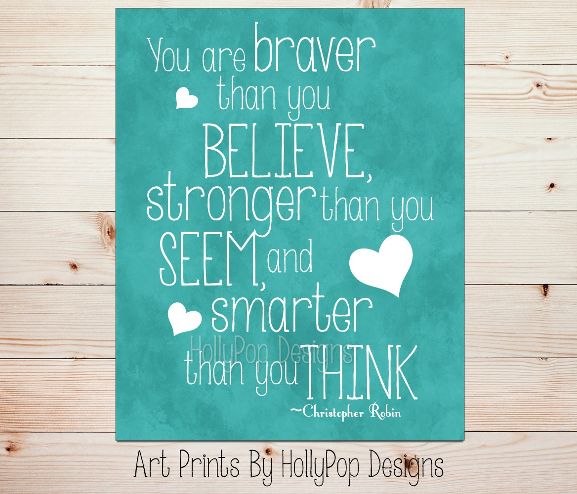 Winnie the pooh quote you are braver than you believe zoom amipublicfo Images