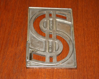 Vintage Metal Dollar Symbol Sign Property of Dollar Savings and Loan Co.