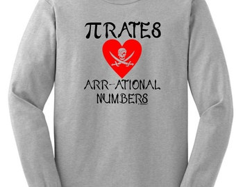 Pirates Love Arr-ational Numbers Long Sleeve  T-Shirt 2400 - IT-119