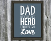 Personalized Dad a Son's First Hero a Daughter's First Love Quote - Wall Art - Customizable- Fathers Day Gift-  Children's Names
