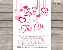 Love Is In The Air Valentines Party Invitation - Pink and White Hanging Hearts  - Personalized Digital Custom Invite 4x6 or 5x7 jpg or pdf