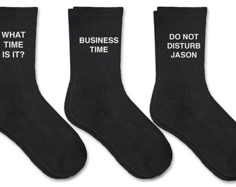 It's Business Time - Custom Printed and Personalized Men's socks, Humorous Saying on Socks, Sold by the Pair