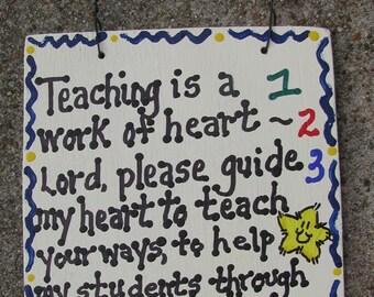 Teacher Gifts  Teaching is a work of Heart Prayer