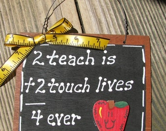 Teacher Gifts 39 2 teach is 2 touch lives 4 ever  Forever  Teacher Slate