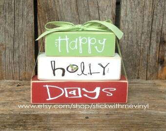 Christmas blocks, HaPPy HoLLy DAyS blocks, mini stacker wood block set, CHRISTMAS decoration, holiday blocks, christmas sign, holly sign