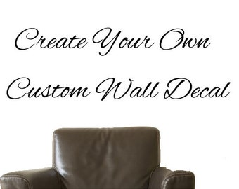 Custom Decal, Custom Wall Decal, Custom Wall Sticker, Custom Decal Sticker - Design your own deal! Any Color! Any Size! Professional Service