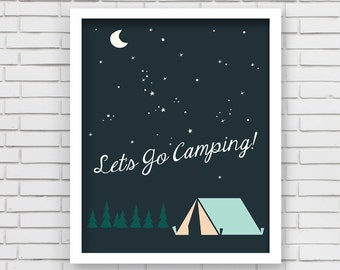 Home Decor Camping Nursery Wall Art - Let's Go Camping Art Print - 8x10 or 11x14