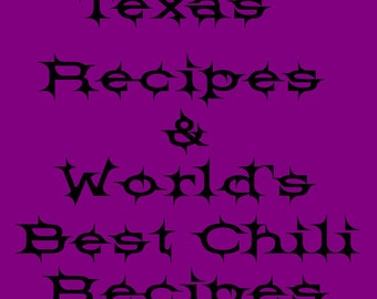 Texas Recipes and more plus  World's best Chili Recipes PDF and 204 Smoothie recipe PDF