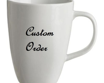 Personalized Coffee Mug - Custom Mug or Tea Cup - Gifts 10 oz