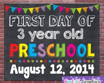 First Day Of 3 Three Year Old Preschool with Custom Date Chalkboard Chalk Back To School Teacher Poster Sign Banner Photo Prop
