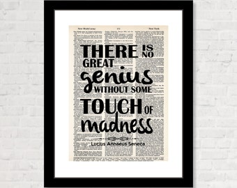 There Is No Great Genius Without Some Touch Of Madness - Seneca Quote - Inpirational Quote   -  Dictionary Page Art - Typography