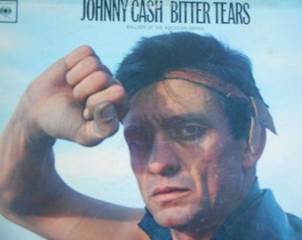 Johnny Cash - Bitter Tears (Ballads Of The American Indian) - vinyl record