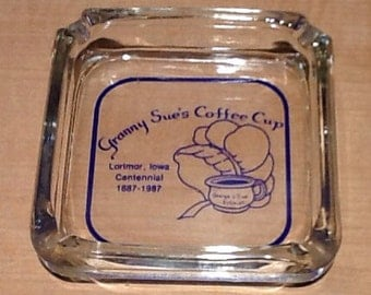 Vintage collectible souvenir glass ash tray from Granny Sue's Coffee Cup commemorating the Centennial of Lorimor, Iowa 1887-1987. George and