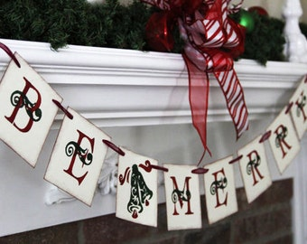 Be Merry banner • Christmas banner • Christmas garland