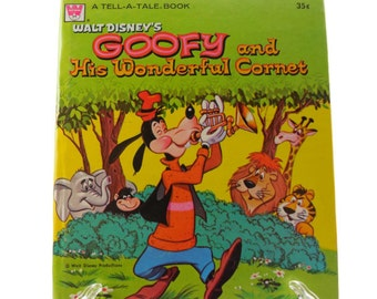 Walt Disney's Goofy and His Wonderful Cornet Whitman Tell-A-Tale Book