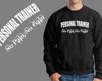 Personal Trainer No Pain No Gain Sweatshirt Gym Gymnastic Aerobic Training Bodybuilding Training Fleece Sweater