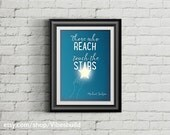 Those Who Reach Touch The Stars - Digital Typography Poster